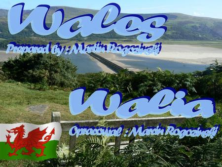 Anthem Wales Hymn Walii The song was founded in January 1856. Welsh poet wrote the words of Evan James, the music was composed by his son James. Pieśń