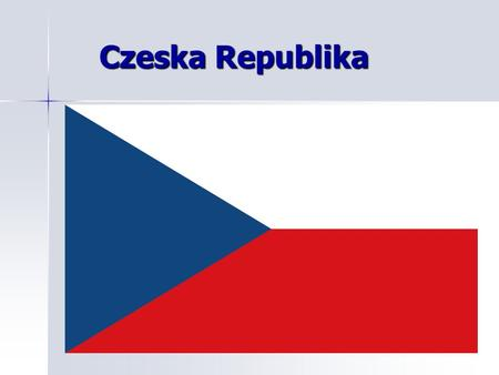 Czeska Republika.