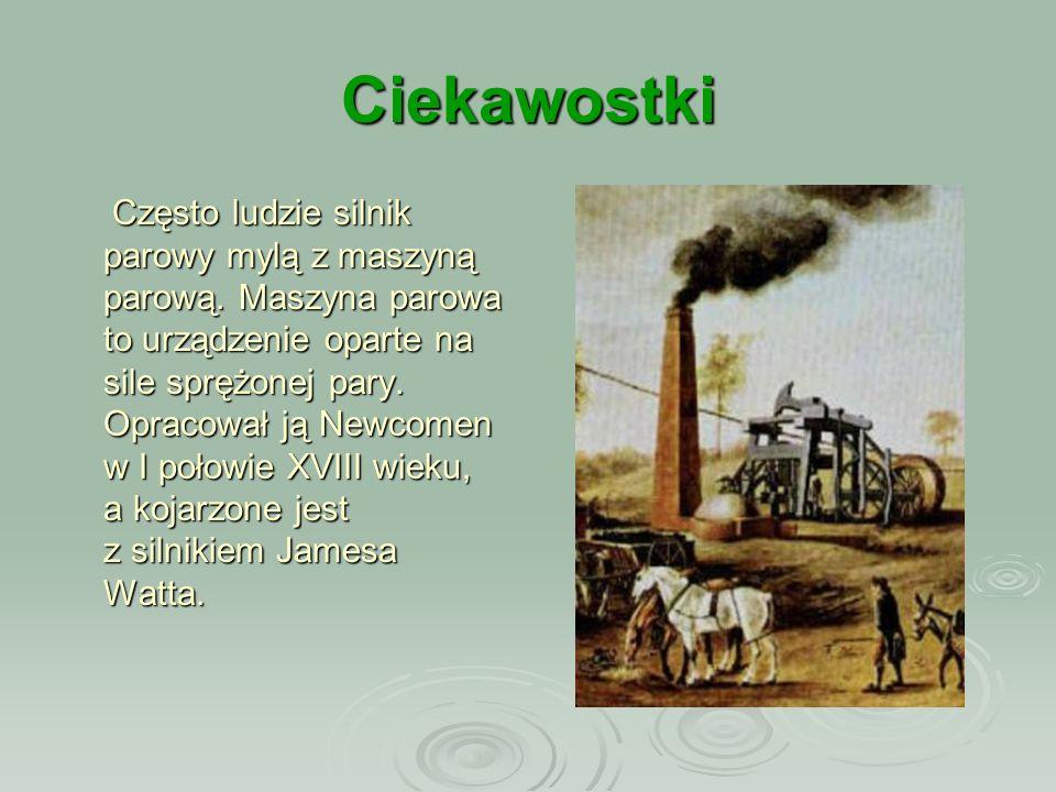 KONIEC Linki:  http://wynalazki.w.interia.pl/ http://wynalazki.w.interia.pl/  http://www.fizyka.net.pl/ciekawostki/ciekawostki_hf2.html http://www.fizyka.net.pl/ciekawostki/ciekawostki_hf2.html  http://pl.wikipedia.org/wiki/Maszyna_parowa http://pl.wikipedia.org/wiki/Maszyna_parowa Wykonały: Weronika Maś Adrianna Putyło Kinga Długosz