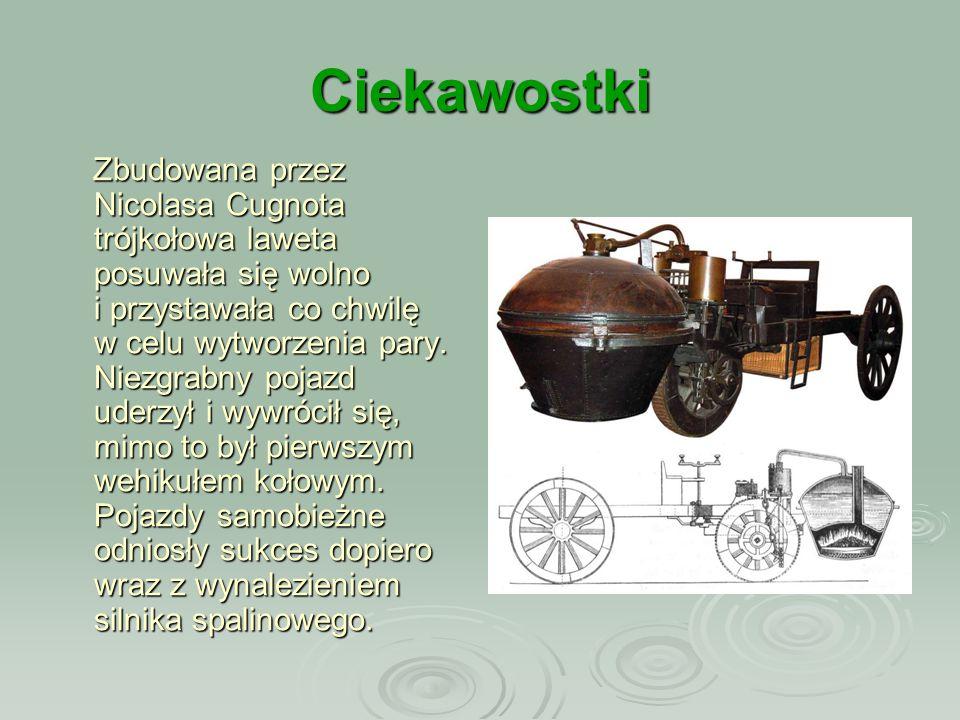 Ciekawostki Gdy James Watt był wykonawcą przyrządów naukowych, został posłany do naprawy modelu maszyny parowej Newcomena.