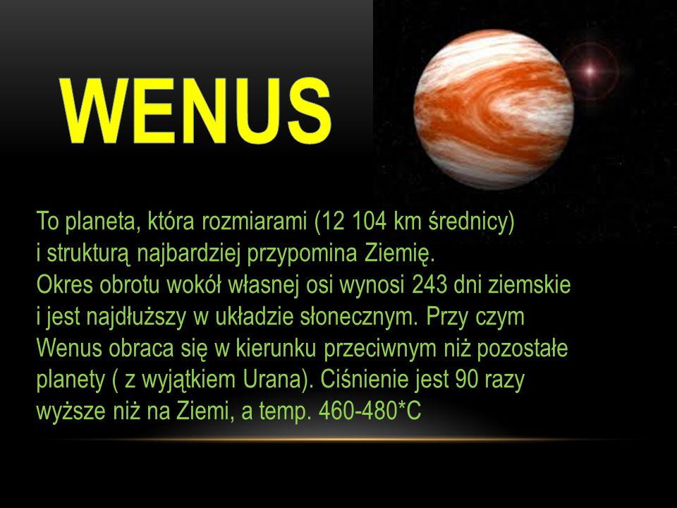 Jest jedną z 8 planet.Ma jednego naturalnego satelitę - Księżyc.