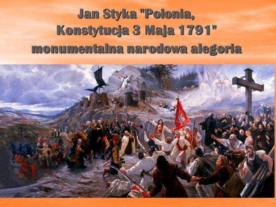 Jan Styka Polonia, Konstytucja 3 Maja 1791 Monumentalna narodowa alegoria z roku 1891.