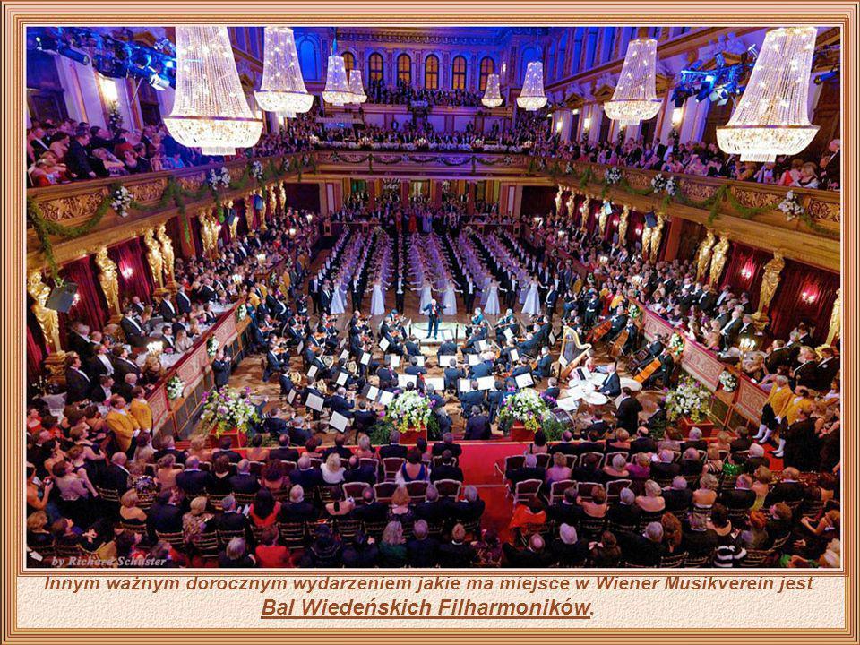 Innym ważnym dorocznym wydarzeniem jakie ma miejsce w Wiener Musikverein jest Bal Wiedeńskich Filharmoników.