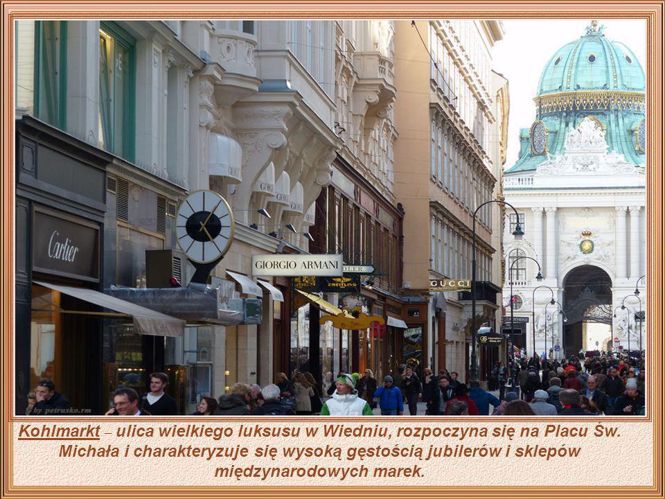 Kohlmarkt – ulica wielkiego luksusu w Wiedniu, rozpoczyna się na Placu Św.