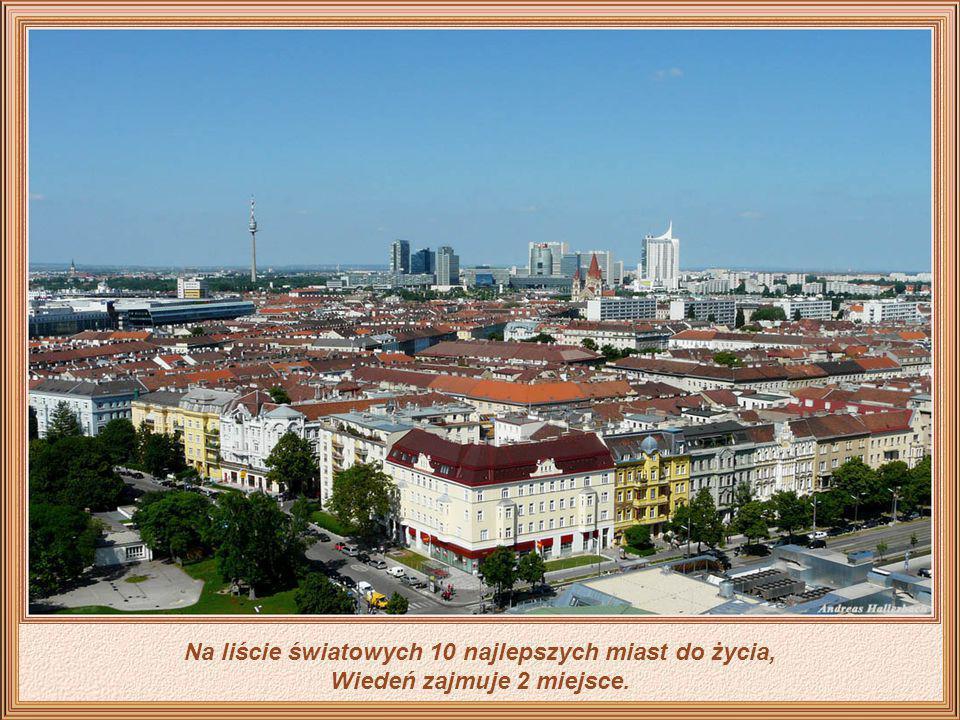 Na liście światowych 10 najlepszych miast do życia, Wiedeń zajmuje 2 miejsce.