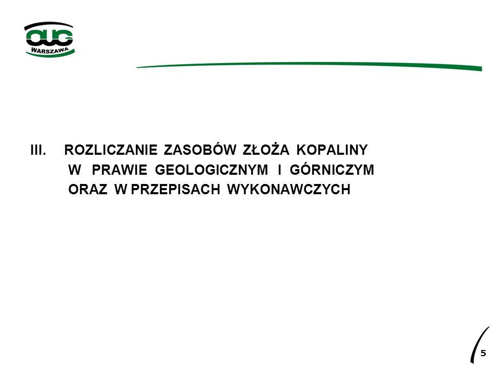 1.Ustawa Prawo geologiczne i górnicze: Art. 37. 1.