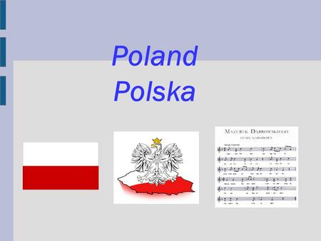Poland Polska. Map of Poland Capitals The first Polish capital was Gniezno later Krakow.