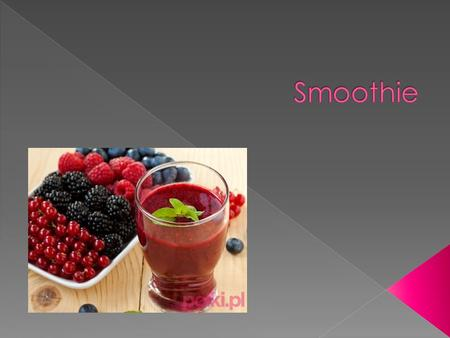 Smoothie.