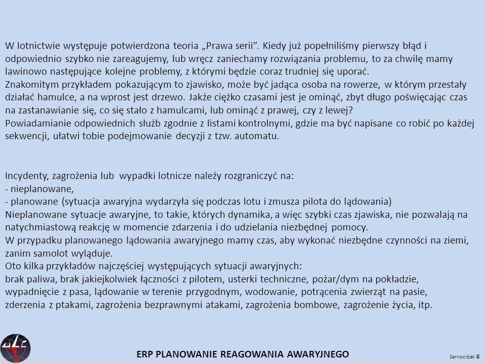 Sarnoci ń ski ® ERP PLANOWANIE REAGOWANIA AWARYJNEGO Tworzenie list kontrolnych Do ilu sytuacji awaryjnych stworzyć listy .