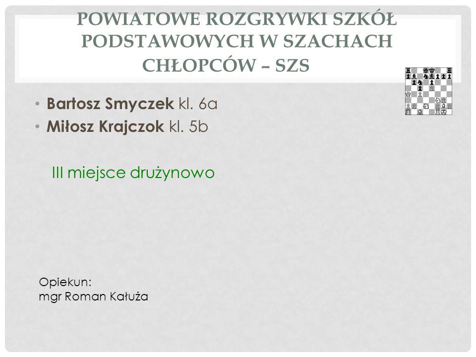 REJONOWE ROZGRYWKI SZKÓŁ PODSTAWOWYCH W SZACHACH DZIEWCZĄT – SZS Olga Bilczewska kl.