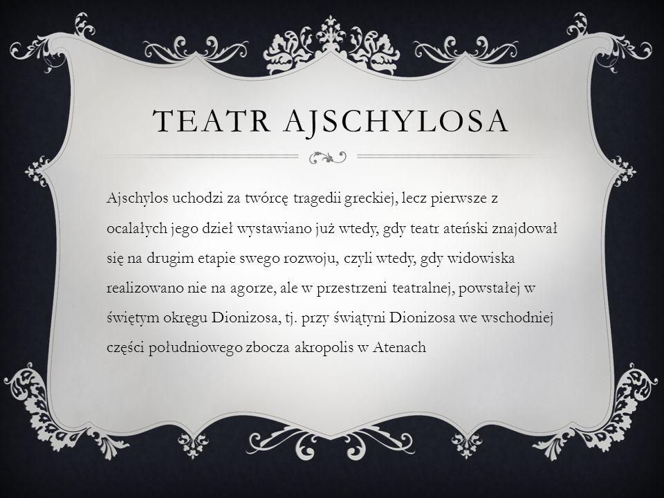 CHARAKTERYSTYKA TWÓRCZOŚCI  Ajschylos - tak jak inni twórcy jego epoki - tematykę swoich utworów zakotwiczał w mitologii greckiej.
