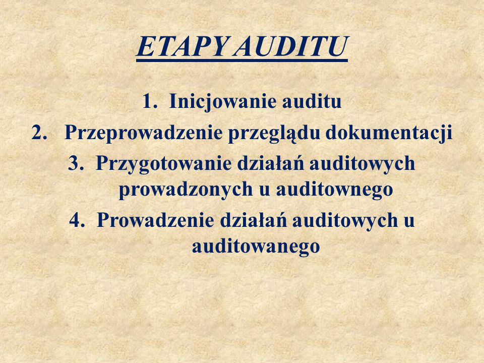 ETAPY AUDITU CD.5.Przygotowanie, zatwierdzenie i dystrybucja raportu z auditu 6.