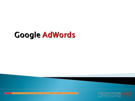 Google AdWords.