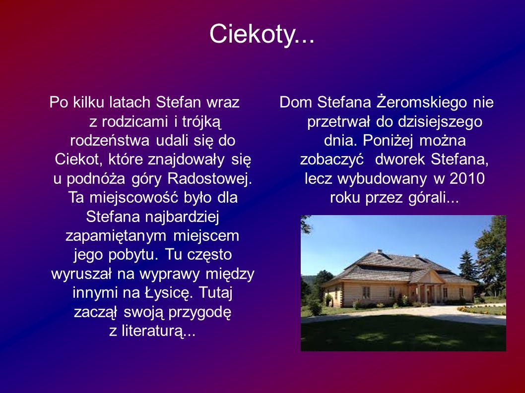 Kielce...W Kielcach Żeromski uczęszczał do gimnazjum męskiego w wieku 10 lat...