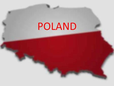 POLAND Where is Poland Poland, officially the Republic of Poland, is a country in Central Europe bordered by Germany to the west; the Czech Republic.
