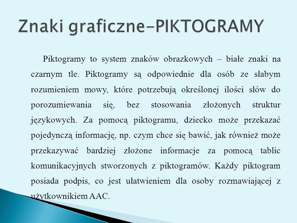 Piktogramy w prosty i przejrzysty sposób przedstawiają treść, mają prostą formę graficzną, a duży kontrast umożliwia szybką percepcję wzrokową obrazka.