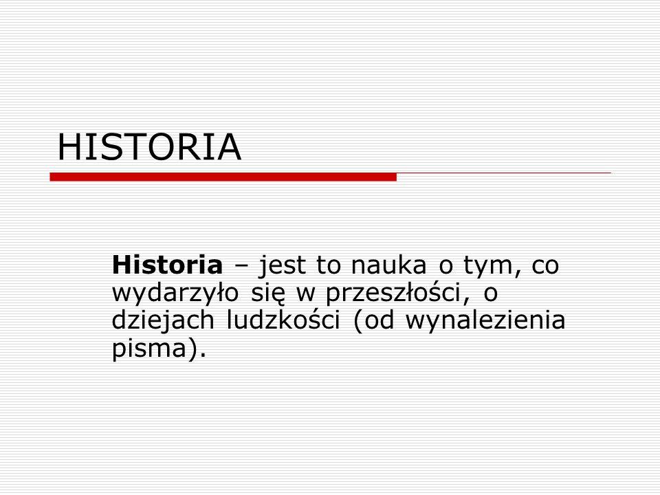 źródła historyczne -to wszelkie ślady przeszłości dostarczające nam wiedzy o niej.