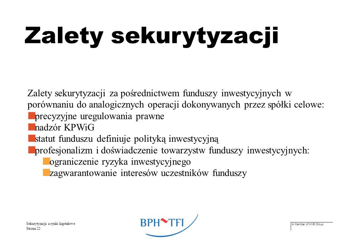 A Member of HVB Group Sekurytyzacja a rynki kapitałowe Strona 23 Kierunek – giełda.