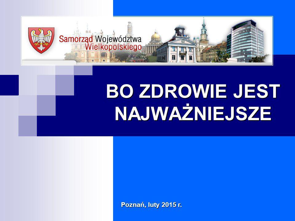 """Rozwój służby zdrowia w Wielkopolsce """"Bo zdrowie jest najważniejsze – Poznań, luty 2015 r."""