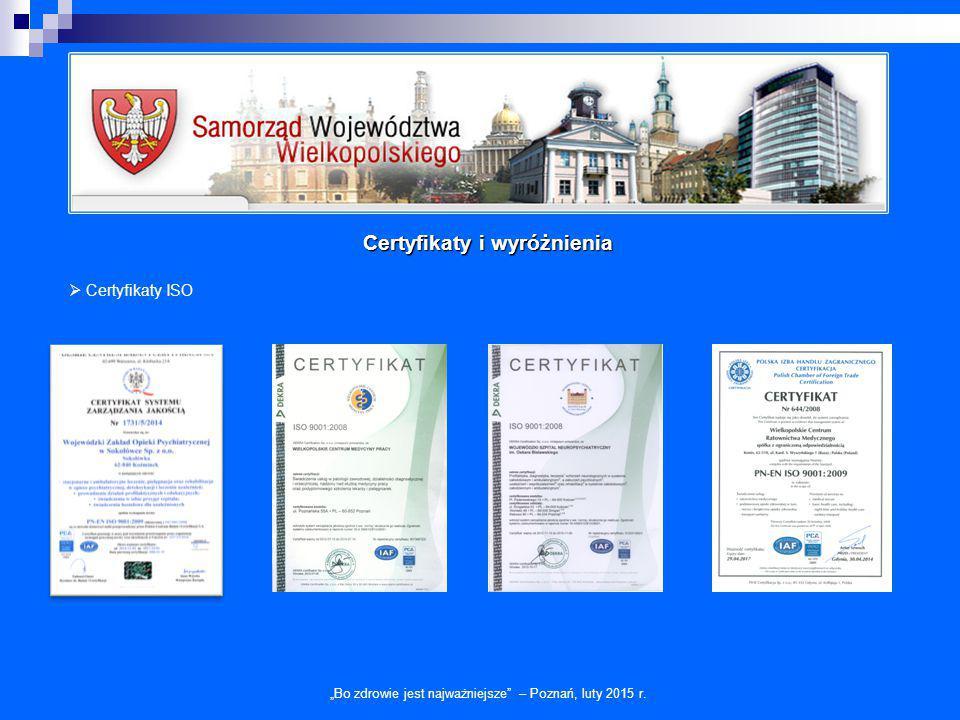 """""""Bo zdrowie jest najważniejsze – Poznań, luty 2015 r. Certyfikaty i wyróżnienia"""