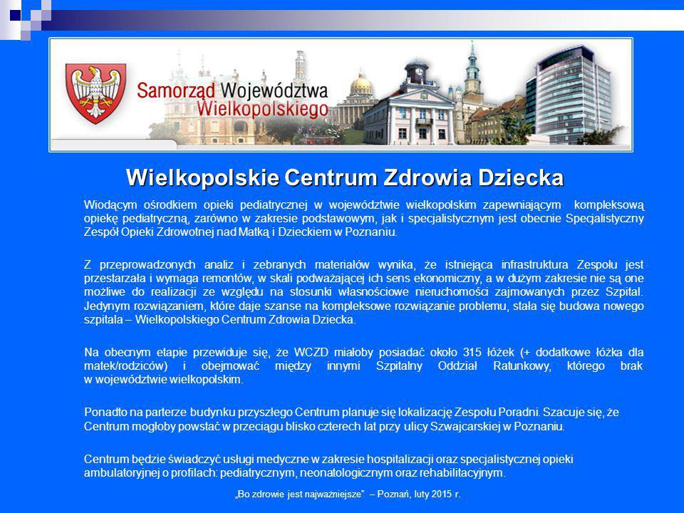 """Wielkopolskie Centrum Zdrowia Dziecka """"Bo zdrowie jest najważniejsze – Poznań, luty 2015 r."""