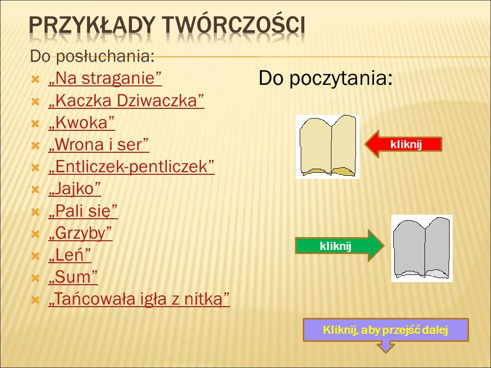 """""""Pomidor """"Psie smutki """"Na straganie """"Foka """"Kaczka Dziwaczka """"Kwoka """"Skarżypyta"""