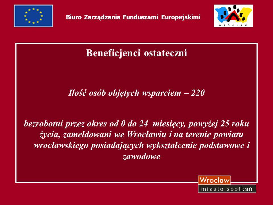 61 Biuro Zarządzania Funduszami Europejskimi Projekt zakłada: szkolenia aktywizujące szkolenia zawodowe możliwość zdawania egzaminów międzynarodowych: z języka angielskiego ELSA, biznesowych: EBC*L, komputerowych: EDCL przygotowanie zawodowe dotacje na rozpoczęcie działalności gospodarczej