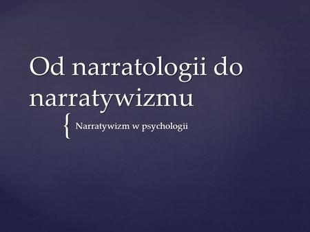 Od narratologii do narratywizmu