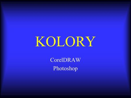 KOLORY CorelDRAW Photoshop.