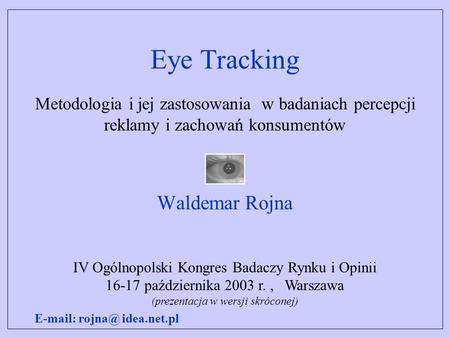 Eye Tracking Waldemar Rojna