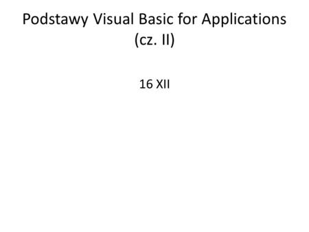 Podstawy Visual Basic for Applications (cz. II)