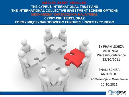 WEALTH ASSET VEHICLES: THE CYPRUS INTERNATIONAL TRUST AND THE INTERNATIONAL COLLECTIVE INVESTMENT SCHEME OPTIONS MECHANIZMY ZARZĄDZANIA MAJĄTKIEM: CYPRYJSKI.