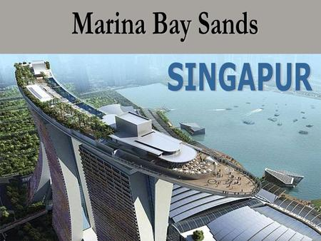 Marina Bay Sands SINGAPUR.