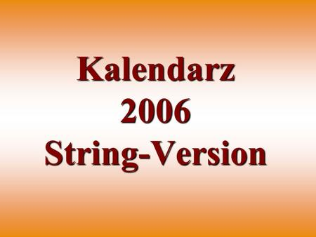 Kalendarz 2006 String-Version