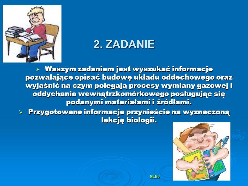 UWAGA!.DO WYKONANIA PRACY NALEŻY WYKORZYSTAĆ INFORMACJE POZYSKANE Z INTERNETU!.