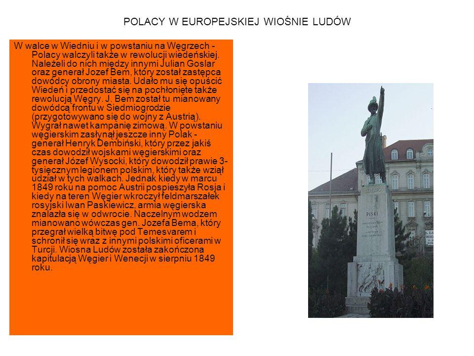 POLACY W EUROPEJSKIEJ WIOŚNIE LUDÓW Polacy w walkach w Niemczech - Polacy wzięli także udział w powstaniach organizowanych wiosną 1849 roku w Saksonii, Badenii i Palatynacie, gdzie uformował się polski legion.
