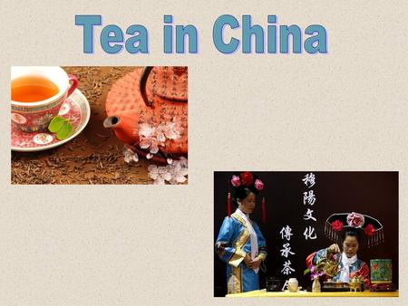 The types of tea -Black Tea -Green Tea -White Tea -Yellow Tea -Pu-erh Tea -Ulung Tea -Pressed Tea.