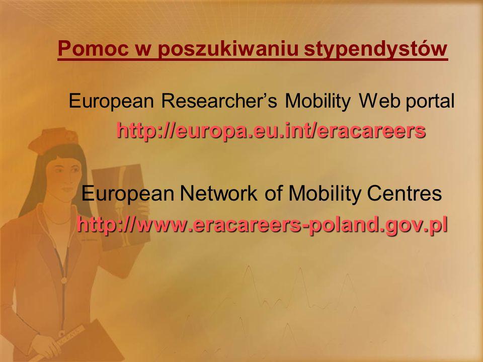 Europejski Portal dla Mobilnych Naukowców DWIE GRUPY DOCELOWE UŻYTKOWNIKÓW PORTALA: ORGANIZACJE NAUKOWE (uniwersytety, instytuty naukowo- badawcze oraz przedsiębiorstwa prowadzące badania naukowe) –Zamieszczenie ofert pracy o charakterze naukowo-badawczym –Przeszukiwanie bazy w celu znalezienia odpowiedniego naukowca NAUKOWCY –Zamieszczenie CV w bazie danych –Przeszukiwanie bazy danych w celu znalezienia odpowiedniego programu stypendialnego, dotacji czy oferty zatrudnienia przy prowadzeniu prac naukowo-badawczych –Dostęp do bogatego zbioru informacji praktycznych (administracyjno-prawnych i społeczno-kulturowych) związanych z przyjazdem i pobytem w danym kraju –Forum – możliwość wymiany doświadczeń pomiędzy naukowcami