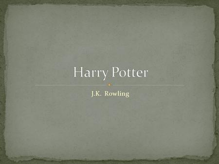 Harry Potter J.K. Rowling.