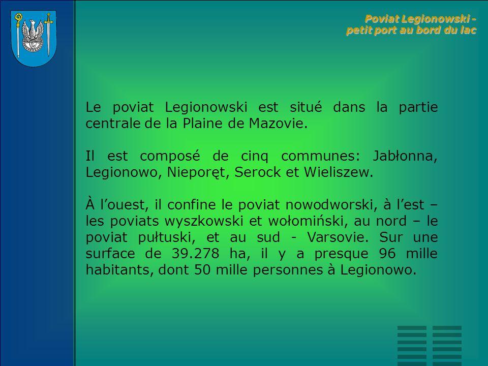 Le principal atout du poviat est le lac Zegrzyńskie qui se trouve sur son territoire et qui est appelé Zalew Zegrzyński.