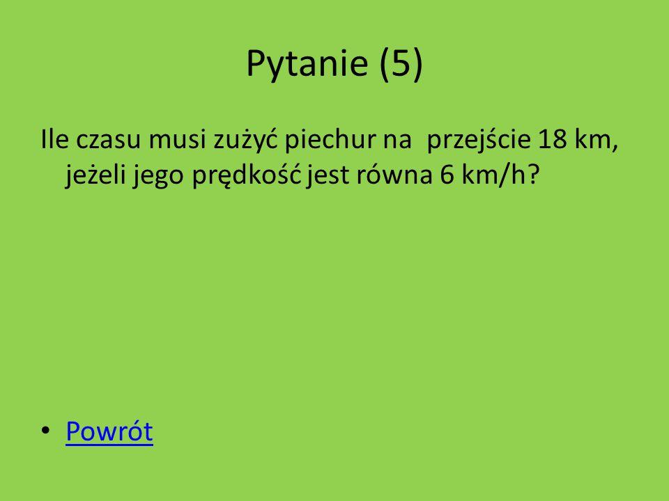 Pytanie (2) Uczestnicy rajdu samochodowego pokonali w trzech etapach następujące odległości: 1540km, 878km, 460km.