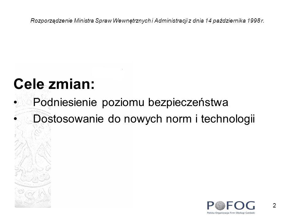 3 Rozporządzenie Ministra Spraw Wewnętrznych i Administracji z dnia 14 października 1998 r.