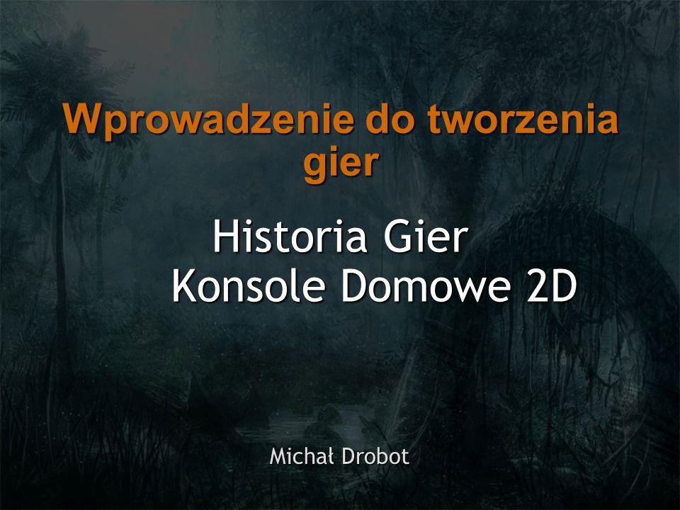 Plan wykładu KonsoleKonsole 1 gen (1972–1977)1 gen (1972–1977) 2 gen (1976–1984)2 gen (1976–1984) 3 gen (1983–1992)3 gen (1983–1992) 4 gen (1987–1996)4 gen (1987–1996)