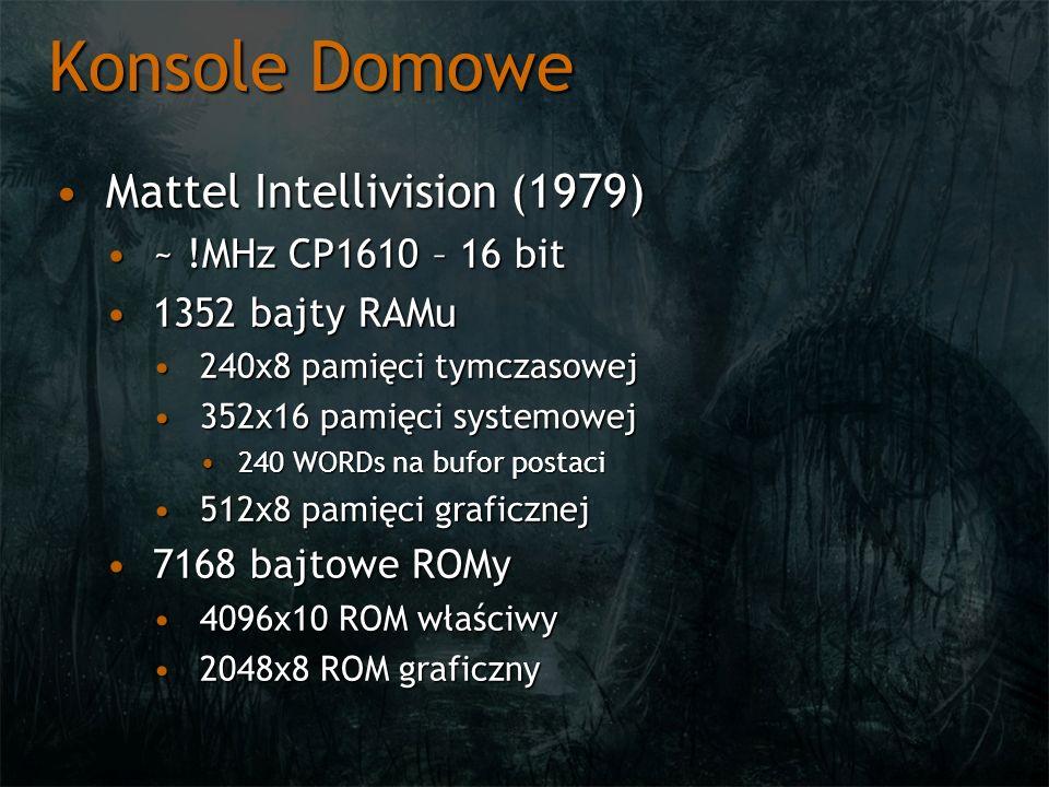 Konsole Domowe Mattel Intellivision – podsystem graficznyMattel Intellivision – podsystem graficzny 160x196 pixeli, 16 kolorów160x196 pixeli, 16 kolorów 8 spriteów8 spriteów 8x8 / 8x168x8 / 8x16 Sprzętowe rozciąganie w pionie (2,4,8), poziomie (2)Sprzętowe rozciąganie w pionie (2,4,8), poziomie (2) Sprzętowe odbicie lustrzane – pion / poziomSprzętowe odbicie lustrzane – pion / poziom Priorytet rysowania przed / za tłemPriorytet rysowania przed / za tłem Detekcja kolizji : sprite/sprite, sprite/tło, sprite/granice ekranuDetekcja kolizji : sprite/sprite, sprite/tło, sprite/granice ekranu