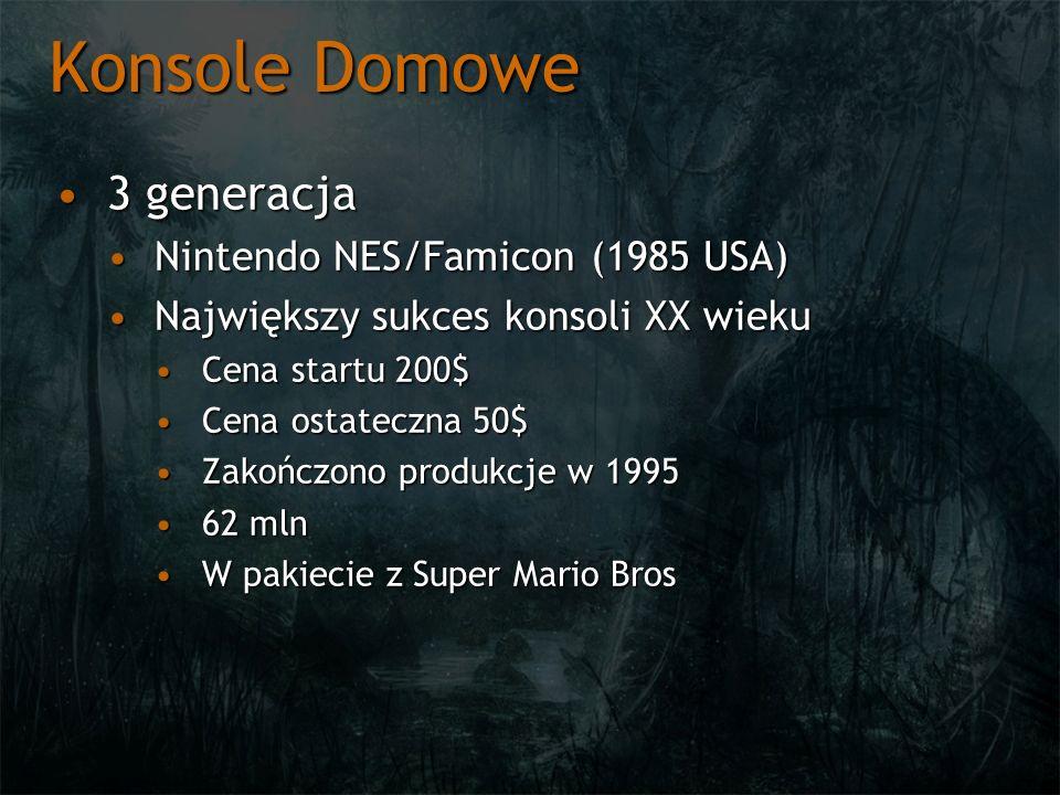 Konsole Domowe Nintendo NES – podsystem graficznyNintendo NES – podsystem graficzny Picture Processing Unit ~5.2 MHz RP2C02Picture Processing Unit ~5.2 MHz RP2C02 256x240 pixeli256x240 pixeli 25 kolorów na linie25 kolorów na linie 1 tło1 tło 4x3 kolorów na tile4x3 kolorów na tile 4x3 kolorów na sprite4x3 kolorów na sprite 64 spritey (tryb 8x8 / 8x16), do 8 na linie64 spritey (tryb 8x8 / 8x16), do 8 na linie Tile patterns – wzory blokoweTile patterns – wzory blokowe
