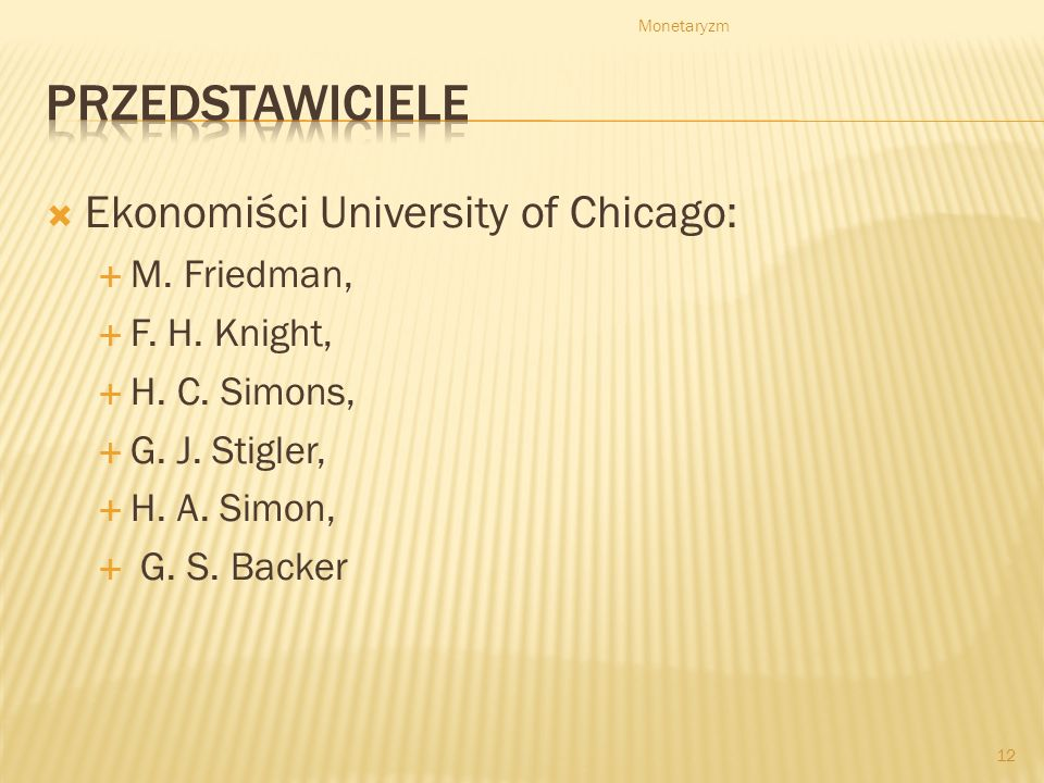 Ekonomiści University of Chicago: M.Friedman, F. H.