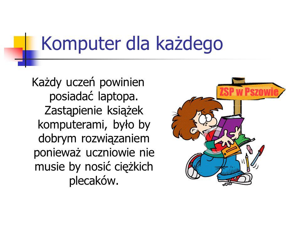 Internet dla wszystkich We wszystkich salach mamy bezprzewodowy internet oraz każdy może z niego korzystać, gdy dostanie pozwolenie od nauczyciela.