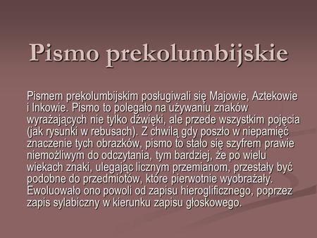 Pismo prekolumbijskie