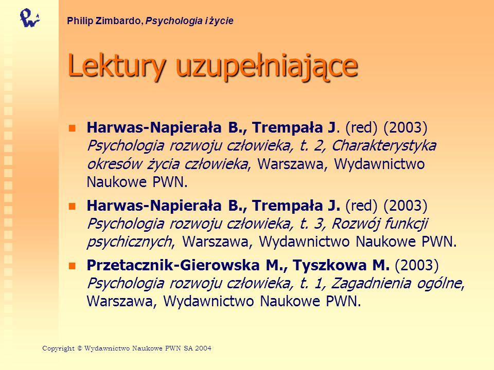 Lektury uzupełniające Piaget J.(1977) Psychologia i epistemologia, Warszawa, PWN Piaget J.
