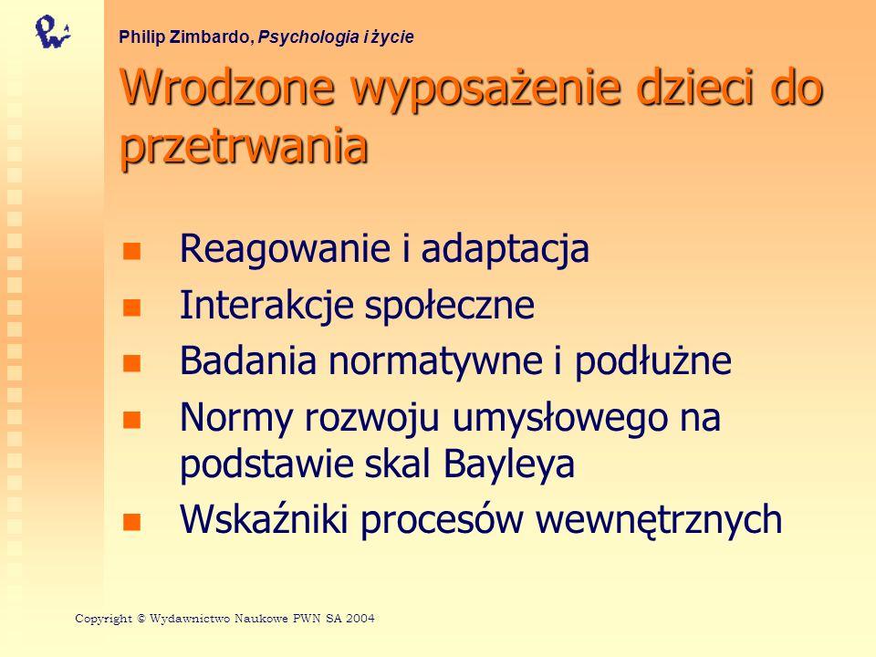 Stadia rozwoju we wczesnej fazie cyklu życiowego Philip Zimbardo, Psychologia i życie StadiumWiekNiektóre główne charakterystyki PrenatalnePoczęcie – narodziny Rozwój fizyczny NiemowlęctwoNarodziny w prawidłowym terminie – ok.